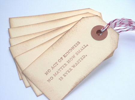No Act Of Kindness Wasted Gift Tags